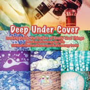 Deep Under Cover