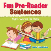 Fun Pre-Reader Sentences - Sight Words for Kids