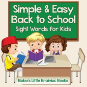 Simple & Easy Back to School - Sight Words for Kids