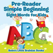 Pre-Reader Simple Beginning -Sight Words for Kids