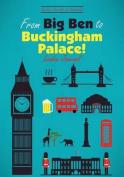 From Big Ben to Buckingham Palace! London Journal