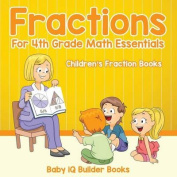 Fractions for 4th Grade Math Essentials