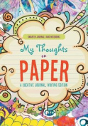 My Thoughts on Paper
