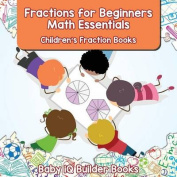 Fractions for Beginners Math Essentials