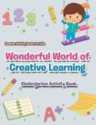 Wonderful World of Creative Learning
