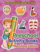 Preschool Activity Books Matching Edition