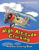 High Altitude Cruising