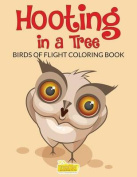 Hooting in a Tree