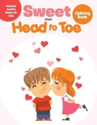 Sweet from Head to Toe Coloring Book