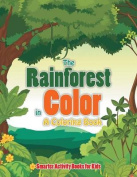 The Rainforest in Color