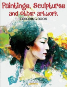 Paintings, Sculptures and Other Artwork Coloring Book
