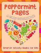 Peppermint Pages, a Candy Coloring Book