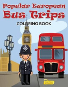 Popular European Bus Trips Coloring Book