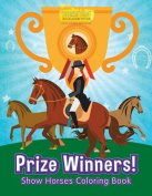 Prize Winners! Show Horses Coloring Book
