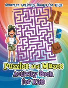Puzzles and Mazes Activity Book for Kids