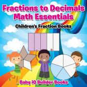 Fractions to Decimals Math Essentials