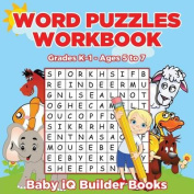 Word Puzzles Workbook - Grades K-1 - Ages 5 to 7