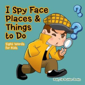 I Spy Face, Places & Things to Do- Sight Words for Kids