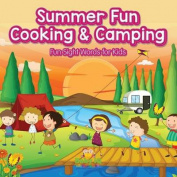 Summer Fun Cooking & Camping - Fun Sight Words for Kids