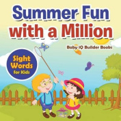 Summer Fun with a Million - Sight Words for Kids