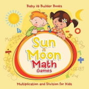 Sun & Moon Math Games -Multiplication and Division for Kids