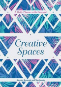 Creative Spaces - A Daily Planner with Notepad