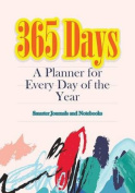 365 Days- A Planner for Every Day of the Year