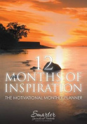 12 Months of Inspiration