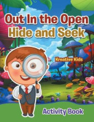 Out in the Open Hide and Seek Activity Book