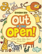 Out in the Open! a Kids Ultimate Hidden Object Activity Book