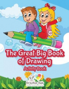 The Great Big Book of Drawing Activity Book