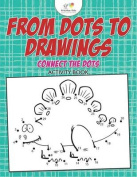 From Dots to Drawings