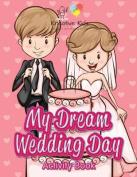 My Dream Wedding Day Activity Book