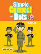 Simple Connect the Dots for Boys Activity Book