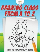 Drawing from A to Z