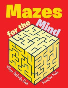 Mazes for the Mind