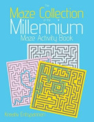 The Maze Collection of the Millennium