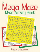The Mega Maze Collection - Maze Activity Book