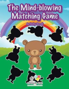 The Mind-Blowing Matching Game Activity Book