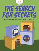 The Search for Secrets