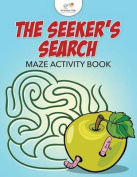 The Seeker's Search