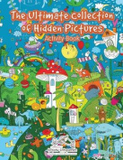 The Ultimate Collection of Hidden Pictures Activity Book