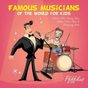 Famous Musicians of the World for Kids