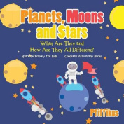 Planets, Moons and Stars