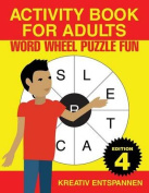 Activity Book for Adults - Word Wheel Puzzle Fun Edition 4