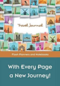 With Every Page a New Journey! Travel Journal