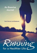 Running for a Healthier Life