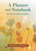 A Planner and Notebook for the Studious Student!