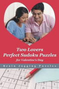 Two Lovers Perfect Sudoku Puzzles for Valentine's Day
