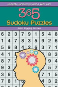 Enough Numbers to Last a Year with 365 Sudoku Puzzles